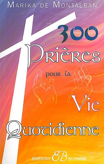 29297-300 prières pour la vie quotidienne