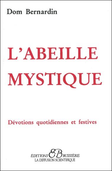 L\'Abeille Mystique - Dom Bernardin