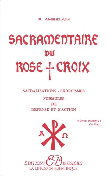 2573-Sacramentaire du Rose+Croix