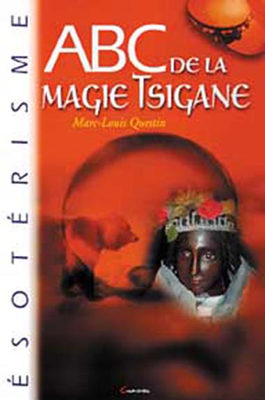 ABC de la Magie Tsigane - Marc-Louis Questin