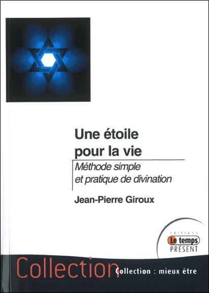 Une Etoile Pour La Vie - Jean-Pierre Giroux