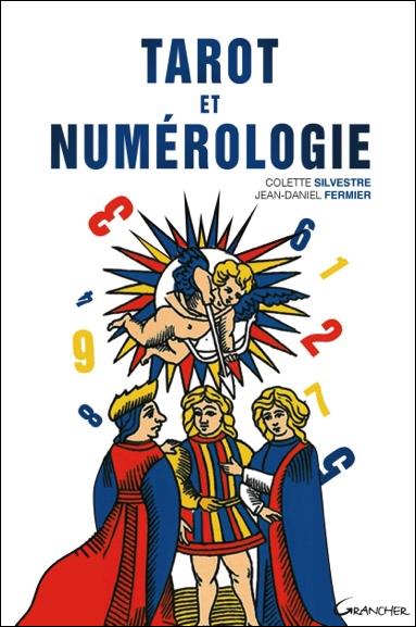 Tarot et Numérologie -  Colette Silvestre & J-D Fermier