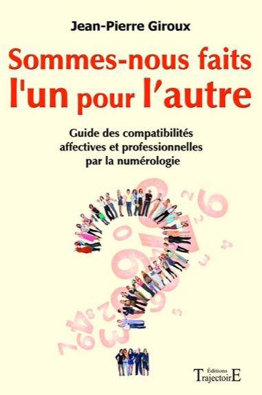 Sommes-nous Faits l\'Un Pour l\'Autre - Jean-Pierre Giroux