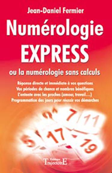 Numérologie Express -  Jean-Daniel Fermier
