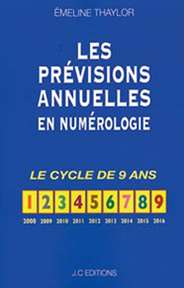 Les Prévisions Annuelles en Numérologie -  Emeline Thaylor