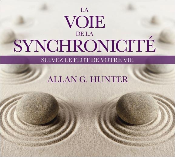 La Voie de la Synchronicité - Livre Audio - Allan G. Hunter