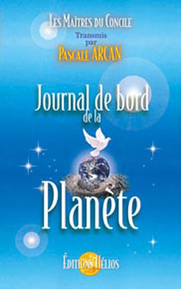 Journal de Bord de la Planète - Pascale Arcan
