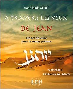 A Travers les Yeux de Jean Vol. 4 - Jean-Claude Genel