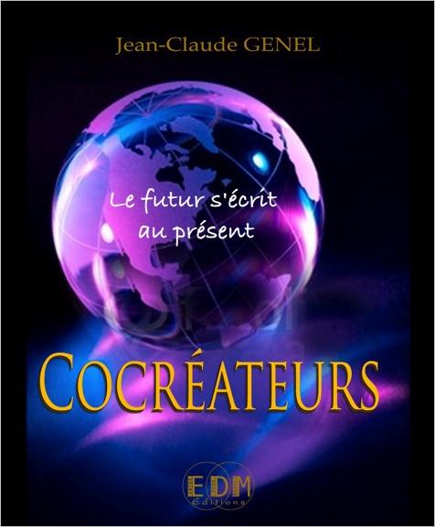 Cocréateurs - Le Futur S\'écrit au Présent - Jean-Claude Genel