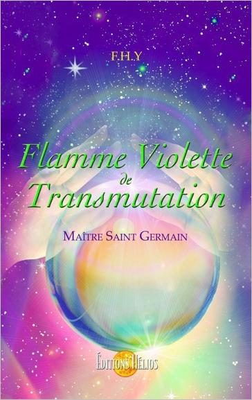 Flamme Violette de Transmutation - Maître Saint-Germain - F.H.Y.