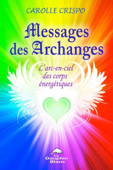 Messages des Archanges - Carolle Crispo