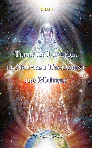 Terre de Lumière, le Nouveau Testament des Maîtres - Shani