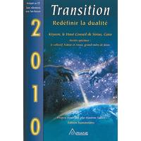 2010 - Transition - Redéfinir la Dualité