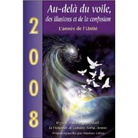 2008 - Au-delà du Voile, des Illusions et de la Confusion