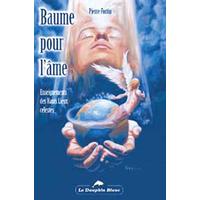 Baume Pour l'Âme - Hauts Lieux Célestes - Pierre Fortin