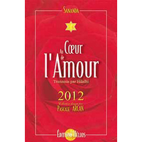 Au Coeur de l'Amour - 2012 - Sananda & Hilaïhi