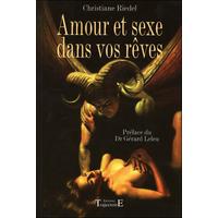 Amour et Sexe Dans Vos Rêves - Christiane Riedel