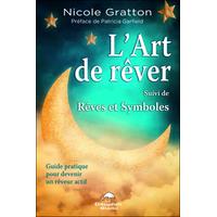 L'Art de Rêver - Rêves et Symboles - Nicole Gratton