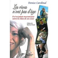 Les Rêves N'ont Pas d'Âge - Denise Cardinal