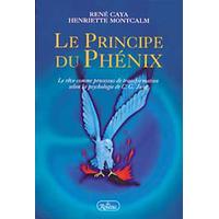 Le Principe du Phénix - Caya & Montcalm