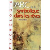 ABC de la Symbolique Dans les Rêves - Corinne Morel