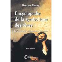 Encyclopédie de la Symbolique des Rêves - Georges Romey