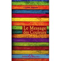 Le Message des Couleurs - Liliane Souvay