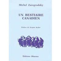 Bestiaire Canadien - Michel Zaregradsky