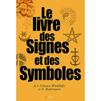 Le Livre des Signes et des Symboles - Schwarz-Winklhofer