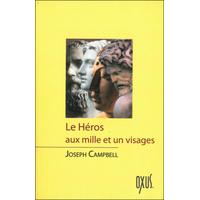 Le Héros aux Mille et un Visages - Joseph Campbell