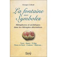 La Fontaine aux Symboles - Georges Colleuil