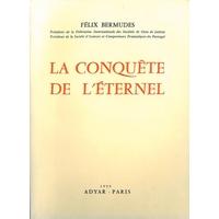 La Conquête de l'Eternel - Félix Bermudes