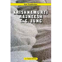 Krishnamurti - Rajneesh - C.G. Jung - Jean Foudraine