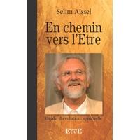 En Chemin Vers l'Etre - Selim Aïssel