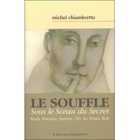 Le Souffle - Sous le Sceau du Secret - Michel Chiambretto