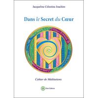 Dans le Secret du Coeur - Jacqueline Célestine Joachim