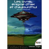 Les Ovnis, Enigme d'Hier et d'Aujourd'hui - Fabrice Kircher