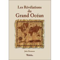 Les Révélations du Grand Océan - Jules Hermann