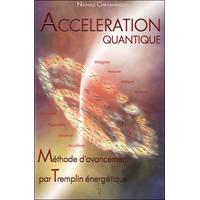 Accélération Quantique - Nathalie Chintanavitch