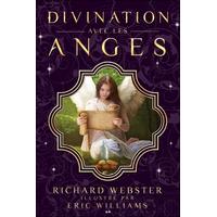 Divination Avec les Anges - Richard Webster & Eric Williams