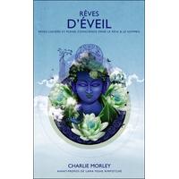 Rêves d'Eveil - Charlie Morley