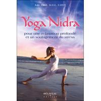 Yoga Nidra Pour Une Relaxation Profonde et un Soulagement du Stress - Julie Lusk