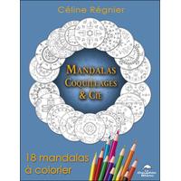 Mandalas Coquillages & Cie - 18 Mandalas à Colorier - Céline Régnier