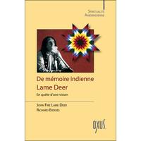 De Mémoire Indienne - En Quête d'une Vision - John Fire Lame Deer