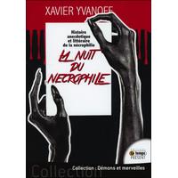 La Nuit du Nécrophile - Xavier Yvanoff