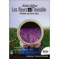 Les Fleurs de l'Invisible - Michèle Riffard & Pascal Pique
