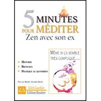 5 Minutes Pour Méditer - Zen Avec Son Ex - Edith Gauthier
