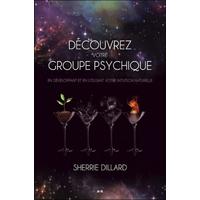 Découvrez Votre Groupe Psychique - Sherrie Dillard