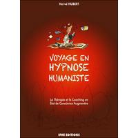 Voyage en Hypnose Humaniste - Hervé Hubert