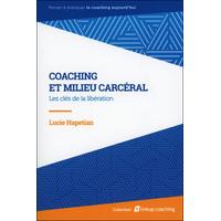 Coaching et Milieu Carcéral - Lucie Hapetian
